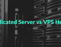 Dedicated server vs VPS hosting